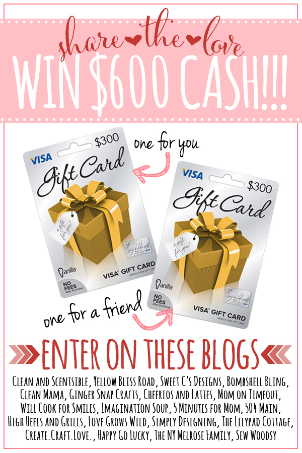 Enter to win the Share the Love $600 cash giveaway!