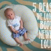 5 Reasons We love the Boppy® Newborn Lounger