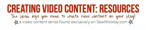 creating video content: Resources