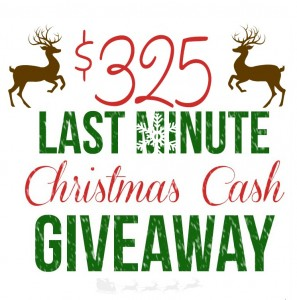 $325 Last Minute Christmas Cash Giveaway