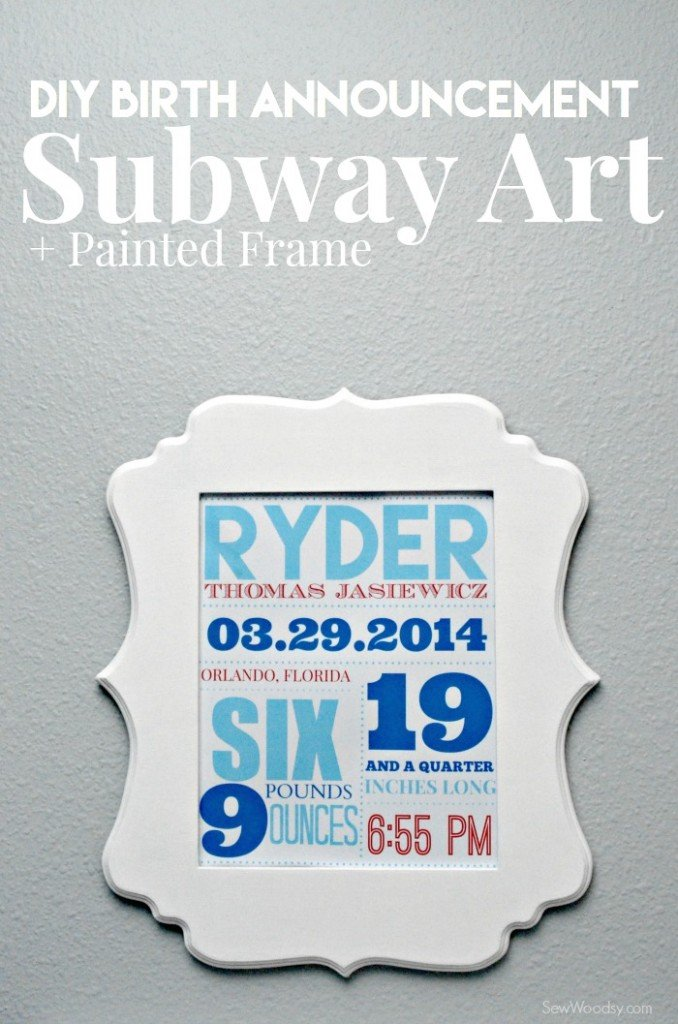 DIY Birth Announcement Subway Art + Painted Frame