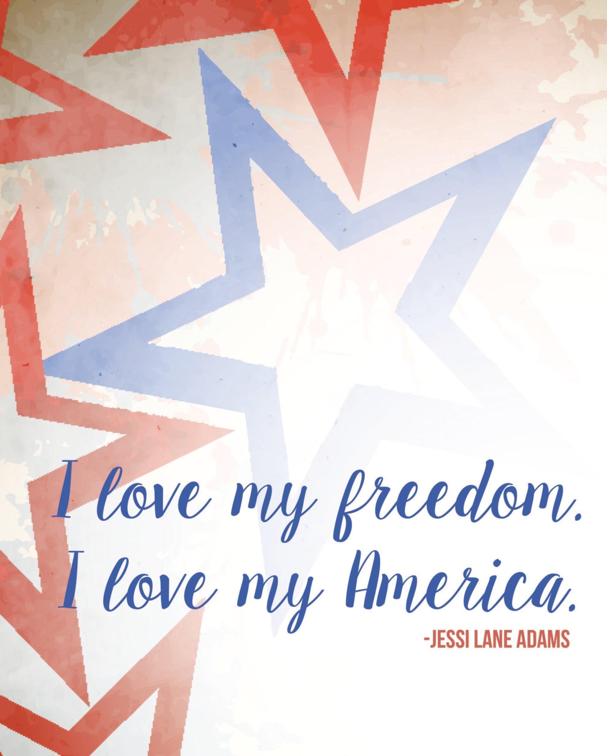 I love My Freedom I love my America Free Downloadable Printable