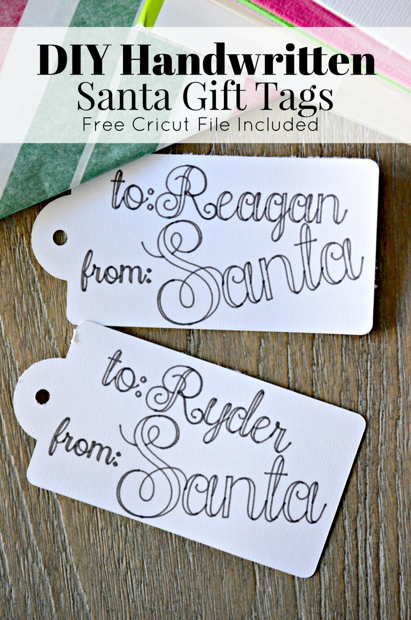DIY Handwritten Santa Gift Tags made with a Cricut