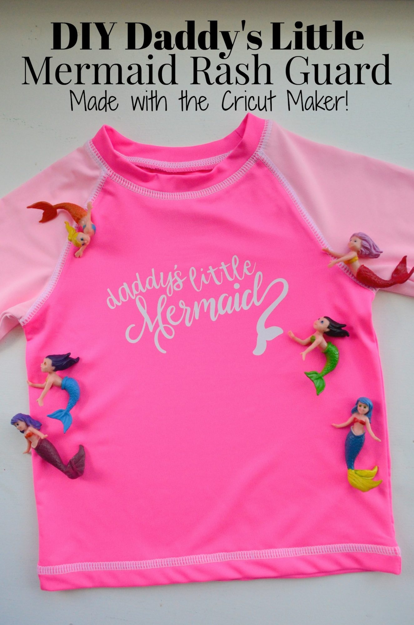 DIY Daddy's Little Mermaid Rash Guard Made with Cricut Maker!