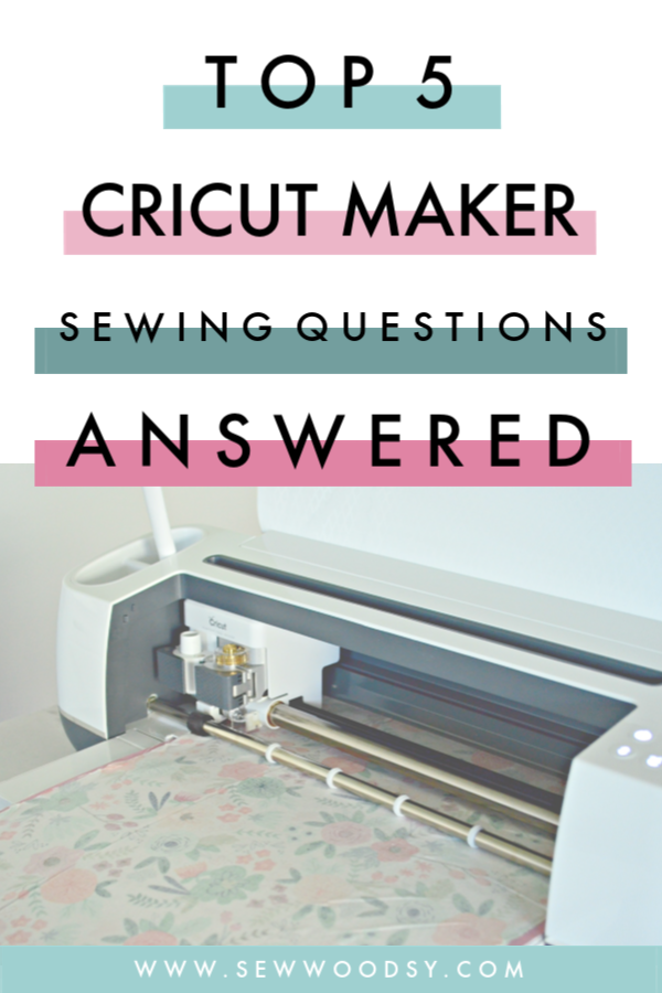 Top 5 Cricut Maker Sewing Questions, Answered