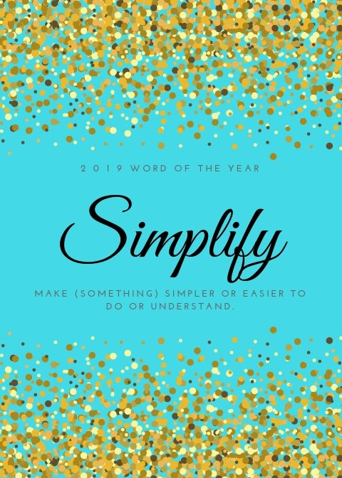 Simplify - 2019 Word of the Year